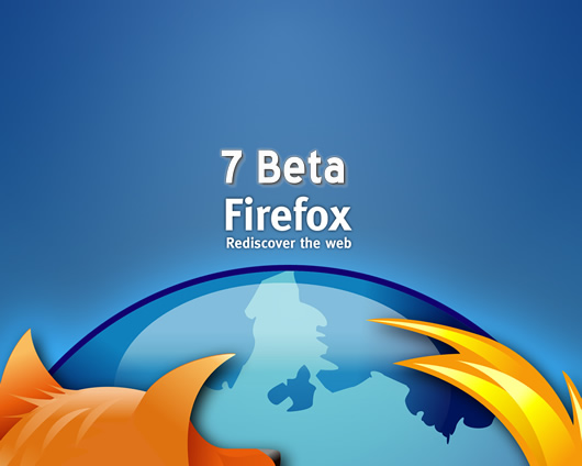 Mozilla Firefox 7 Beta ya está disponible para su descarga