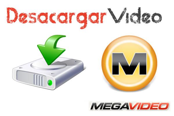 Descargar Vídeo de Megavideo de forma fácil