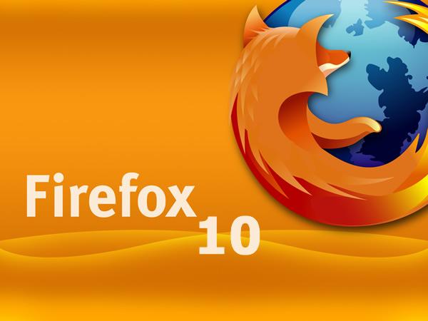 Firefox 10 versión final ya está disponible para su descarga