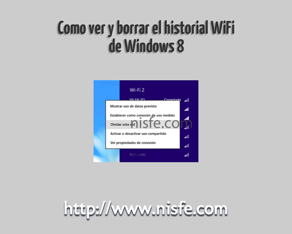 Como borrar el historial WiFi de Windows 8