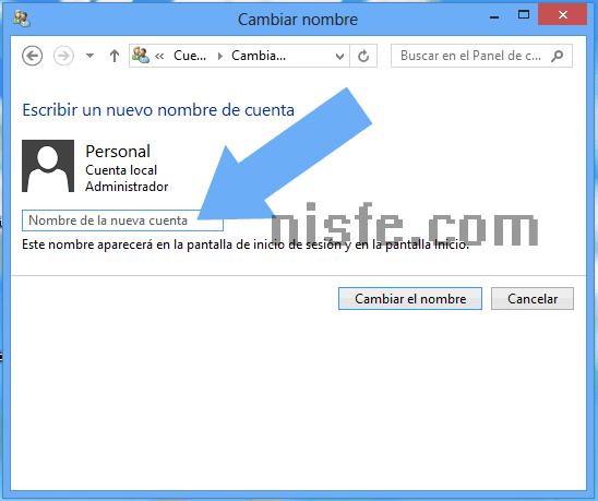 Escribimos el nuevo nombre de usuario de Windows 8