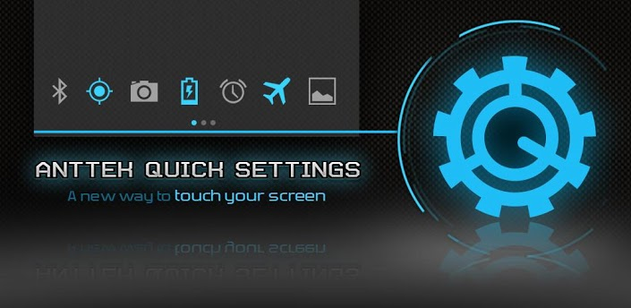 AntTek Quick Settings agrega una poderosa barra de estado a tu Android
