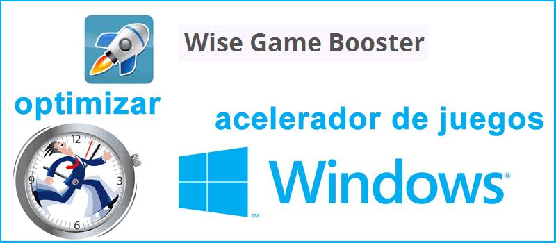 Cierra todas las tareas que sobrecargan la memoria RAM y la CPU de tu PC, Wise Game Booster
