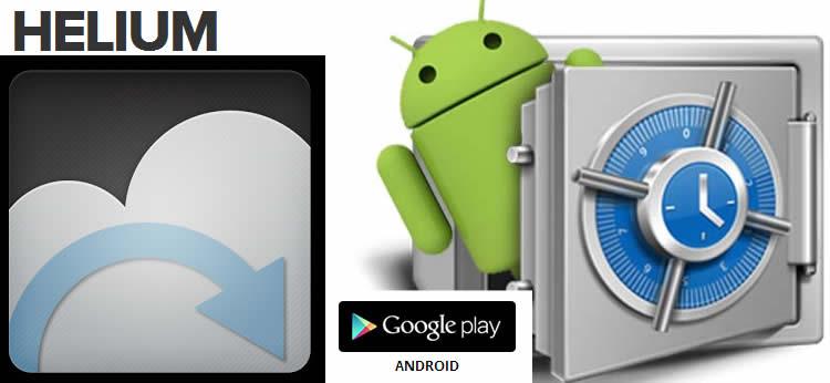 Helium, aplicación android para realizar copias de seguridad y sincronizar tus datos