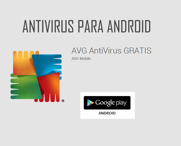Antivirus para Android AVG AntiVirus Gratis